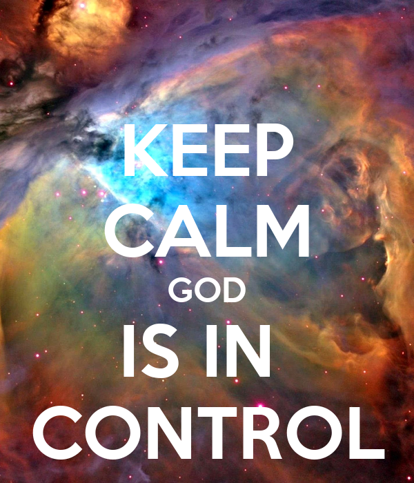 keep-calm-god-is-in-control-167